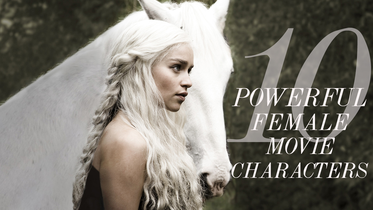 deanerys-targaryen_top10_greatest_female_characters_movies-copy