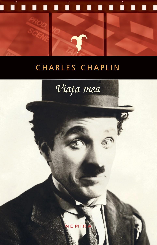 charlie_chaplin_viata_mea_top_10_carti_de_citit_toamna_asta